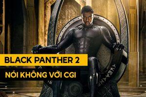 Marvel Studios khước từ CGI để hồi sinh Black Panther quá cố