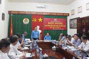 Hội nghị Ban chấp hành Công đoàn Viên chức tỉnh lần thứ 10 (khóa V)