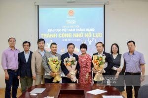 Giao lưu trực tuyến: Giáo dục Việt Nam thăng hạng - Thành công nhờ nỗ lực