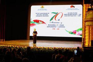 70 năm thiết lập quan hệ ngoại giao Việt Nam – Bulgaria: phát triển sâu rộng, gắn bó
