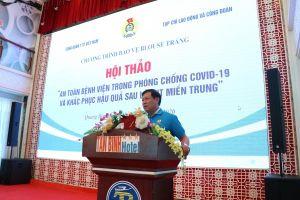 An toàn bệnh viện trong phòng chống dịch COVID-19 và khắc phục hậu quả sau lũ lụt miền Trung