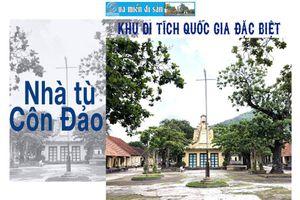 Khu di tích quốc gia đặc biệt - Nhà tù Côn Đảo