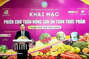 Khai mạc Phiên chợ Tuần nông sản an toàn thực phẩm năm 2020 tại Huế
