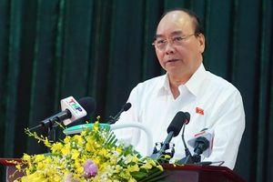 Thủ tướng: 'Không có ước mơ nào hơn là nâng cao mức sống của người dân'