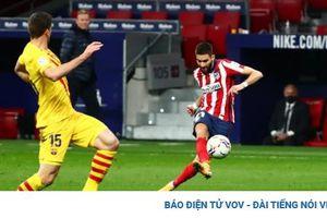 Vòng 10 La Liga: Atletico Madrid hạ đẹp Barca, Real đánh rơi chiến thắng