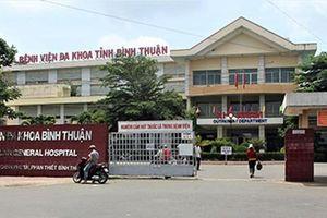 PGĐ BV Bình Thuận Nguyễn Quang Thới sai phạm, án nào chờ đợi?