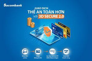 Sacombank nâng cấp công nghệ bảo mật thanh toán trực tuyến