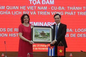 Tọa đàm '60 năm quan hệ Việt Nam – Cuba: Thành tựu, ý nghĩa lịch sử và triển vọng phát triển'