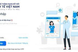 Triển khai, sử dụng Mạng kết nối y tế Việt Nam