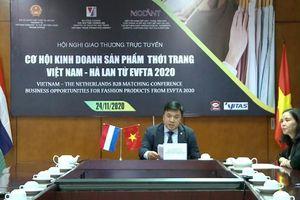Tận dụng EVFTA kết nối doanh nghiệp thời trang Việt Nam – Hà Lan