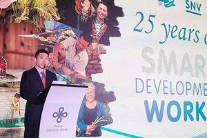 SNV: Hành trình 25 năm xóa đói giảm nghèo và phát triển kinh tế - xã hội ở Việt Nam