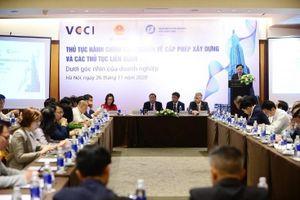Hội thảo báo cáo đánh giá 13 thủ tục hành chính cơ bản liên quan tới công trình xây dựng dưới góc nhìn doanh nghiệp