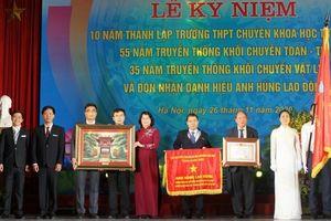 Trường THPT Chuyên KHTN đón nhận danh hiệu Anh hùng lao động