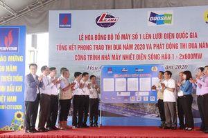 Tổ máy số 1 Nhà máy nhiệt điện Sông Hậu 1 chính thức hòa đồng bộ vào hệ thống điện quốc gia 500kV