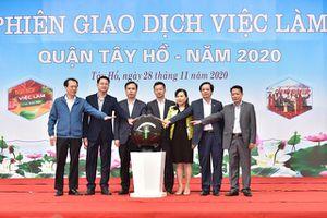 Khai mạc Phiên giao dịch việc làm quận Tây Hồ năm 2020
