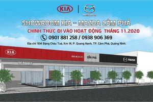 Showroom Kia - Mazda Cẩm Phả sẽ chính thức đi vào hoạt động tháng 11/2020
