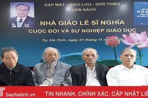 Những kỷ niệm đẹp về một cựu giáo chức mẫu mực ở Hà Tĩnh