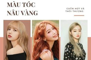 10 màu tóc nâu vàng đẹp và nổi bật cho bạn gái thay đổi dịp cuối năm