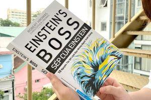 10 nguyên tắc để lãnh đạo những người xuất chúng giống như Einstein