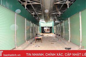 Đóng cửa chợ Sơn - Hương Khê sau gần 30 năm hoạt động