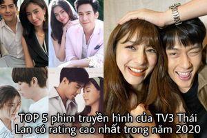 Top 5 phim truyền hình của TV3 Thái Lan có rating cao nhất năm 2020