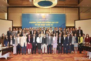 Bộ Ngoại giao tổ chức Khóa Bồi dưỡng cao cấp về Hội nhập quốc tế