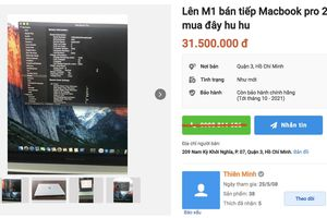 'Bán tháo' MacBook Pro 16 inch, Pro 2018 15 inch để mua MacBook M1