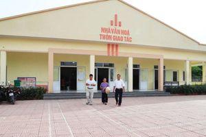 Hỗ trợ các huyện khó khăn xây dựng 94 nhà văn hóa thôn