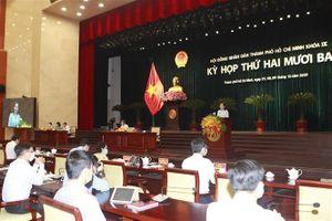 Kỳ họp HĐND TP Hồ Chí Minh: Quyết tâm không để nợ lời hứa với dân