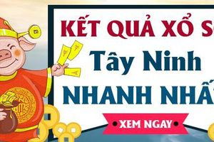XSTN 10/12 - Kết quả xổ số Tây Ninh hôm nay thứ 5 ngày 10/12/2020