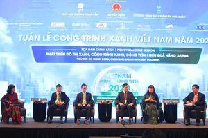 Chính sách phát triển đô thị xanh, công trình xanh và công trình hiệu quả năng lượng