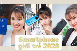 Những smartphone cho giới trẻ đáng mua năm 2020