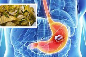 Mắc bệnh ung thư dạ dày vì những món ăn quen thuộc