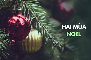Lời bài hát 'Hai mùa Noel'
