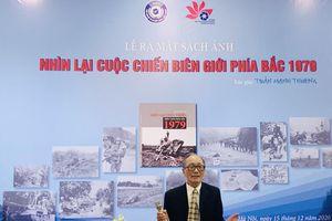 Tác giả Trần Mạnh Thường ra mắt cuốn sách 'Nhìn lại cuộc chiến biên giới phía Bắc 1979'
