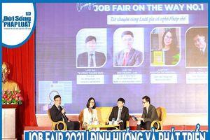 Job Fair 2021 - Định hướng và phát triển nghề nghiệp