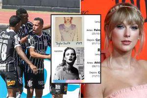 Fan đội bóng Brazil tôn Taylor Swift lên 'Thánh' vì sự trùng hợp khó lý giải mỗi khi cô nàng ra album mới