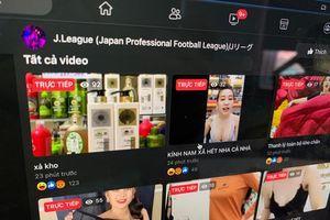 Fanpage giải bóng đá Nhật Bản bị hack, livestream bán hàng