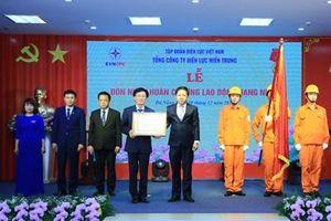 Tổng công ty Điện lực miền Trung đón nhận Huân chương Lao động hạng Nhất