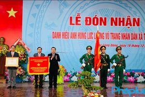 Xã Tân Đông được công nhận xã Anh hùng Lực lượng vũ trang nhân dân