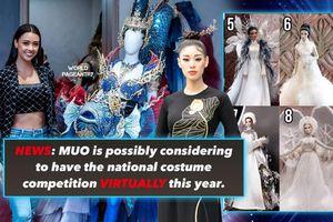 Rộ tin Miss Universe thi Trang phục dân tộc trực tuyến: Khánh Vân không thể đưa áo dài lên sân khấu?