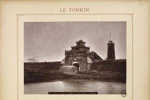 Diện mạo các tòa thành cổ ở Việt Nam cuối thế kỷ 19