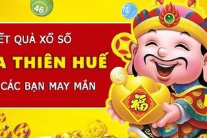 XSHUE 21/12 - Kết quả xổ số Thừa Thiên Huế thứ 2 ngày 21/12/2020