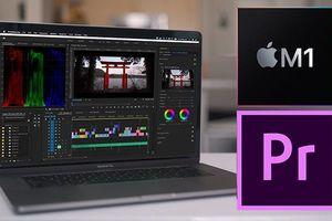 Tin tức công nghệ mới nhất ngày 22/12: Adobe phát hành phiên bản beta Premiere Pro dành cho Mac M1