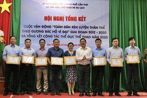 Cần Thơ tổng kết Cuộc vận động 'Toàn dân rèn luyện thân thể theo gương Bác Hồ vĩ đại' giai đoạn 2012-2020