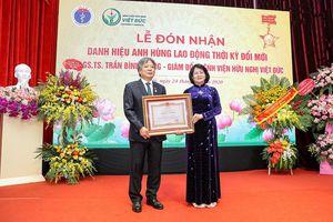 Mỗi năm, hàng chục nghìn bệnh nhân nặng được phẫu thuật thành công tại Bệnh viện Hữu nghị Việt-Đức