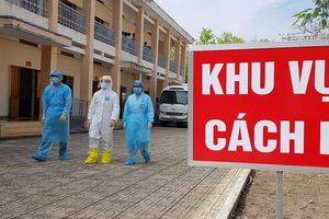 Tăng thêm người đi cách ly, tin 'đặc biệt' về 22 ca mắc COVID-19 ở Việt Nam