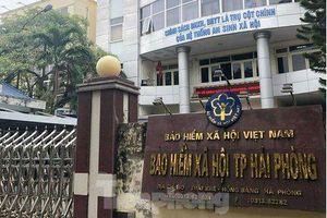 Nữ Giám đốc Bảo hiểm xã hội ở Hải Phòng bị cách chức