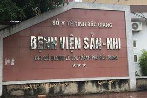 Nhiều sai phạm tại Bệnh viện Sản Nhi Bắc Giang