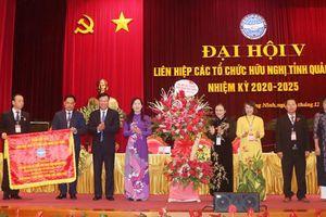 Đại hội đại biểu Liên hiệp các tổ chức hữu nghị tỉnh Quảng Ninh lần thứ V